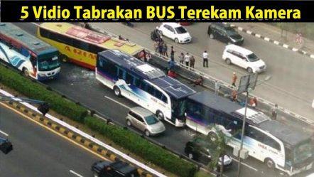 5 Vidio Tbr4k4n BUS Terekam Kamera di Indonesia