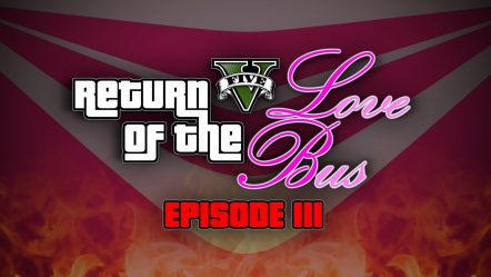 LOVE BUS VS WAR MACHINE — Return of the Love Bus: Episode 3 (GTA5 Funny Moments Trilogy)