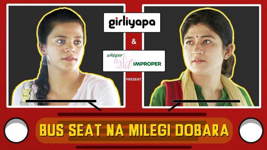 Girliyapa Ep 3   Bus Seat Na Milegi Dobara