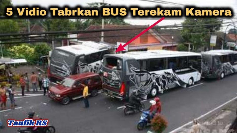 5 Vidio Tbrkn BUS Terekam Kamera di Indonesia