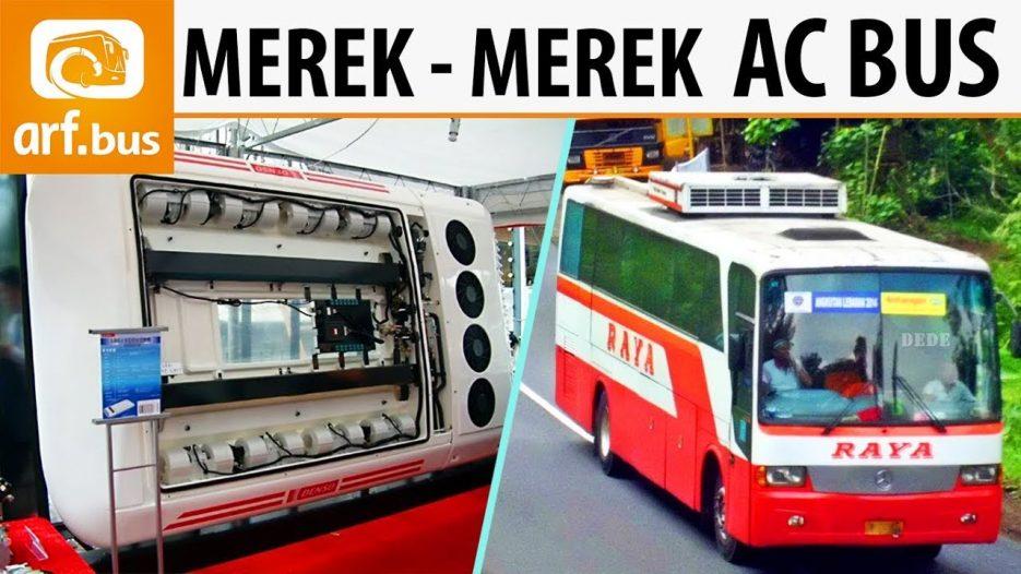 Ragam Merek AC Bus di Indonesia — Dari Merek Legend Hingga Pendatang Baru