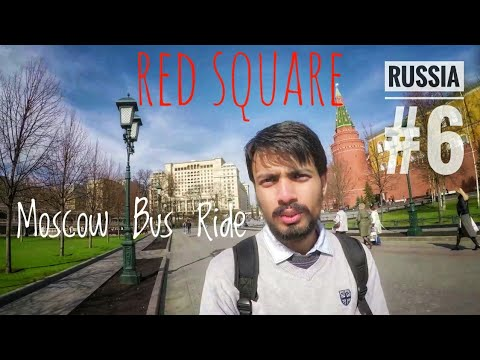 RED SQUARE   McDonald's Burger   Moscow River   Bus Ride