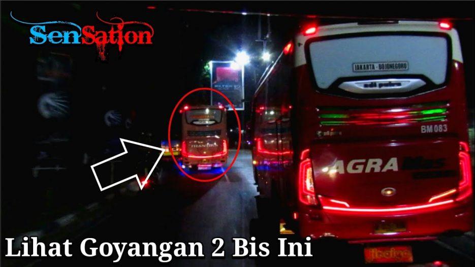 Goyangan 2 Bus Yang Aduhay !!! | Trip With Po.Haryanto HR 23 «Sensation»