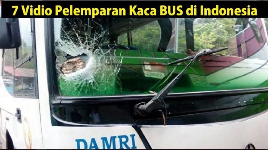 7 Vidio Pelemparan Kaca BUS di Indonesia