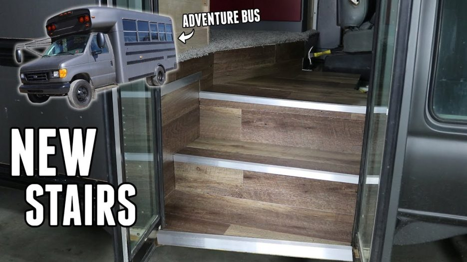 Adventure Bus Build Pt 18 —  Building NEW STAIRS!