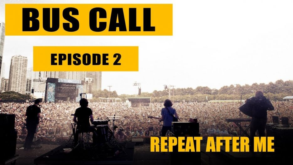 Bus Call — Episode 2 «Repeat After Me»