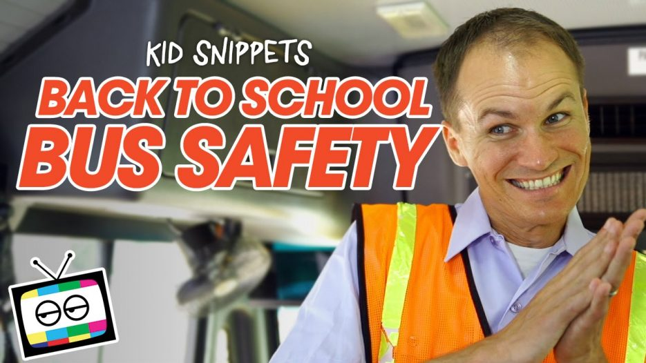 Back to School Bus Safety — Kid Snippets
