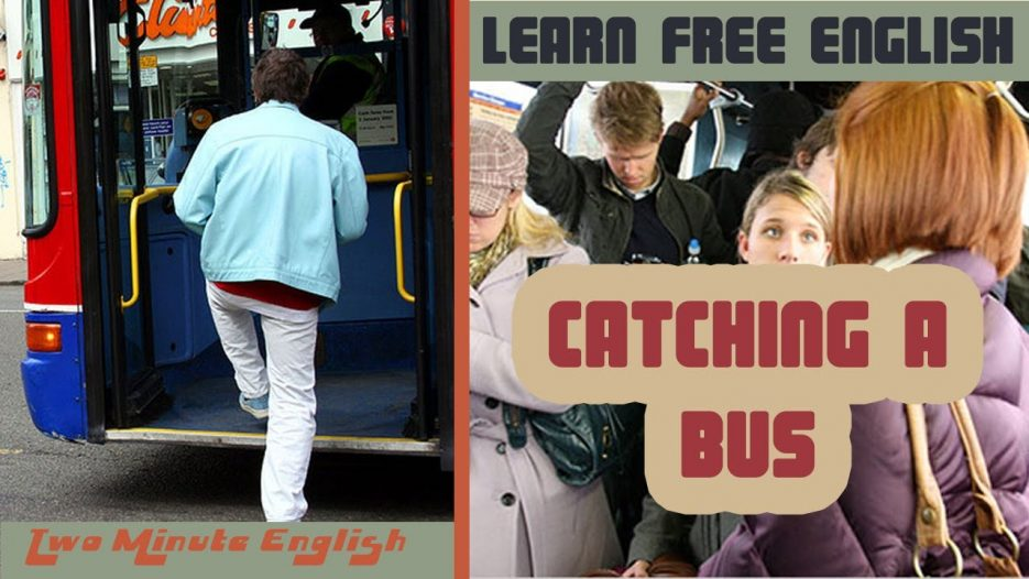 Catching a Bus — Learn English Conversation